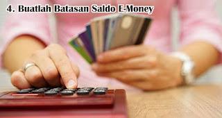 Buatlah Batasan Saldo E-Money
