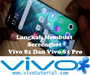 Langkah Membuat Screenshot Vivo S1 Dan Vivo S1 Pro
