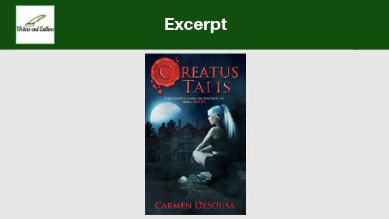 Excerpt: Creatus Talis  by Carmen DeSousa