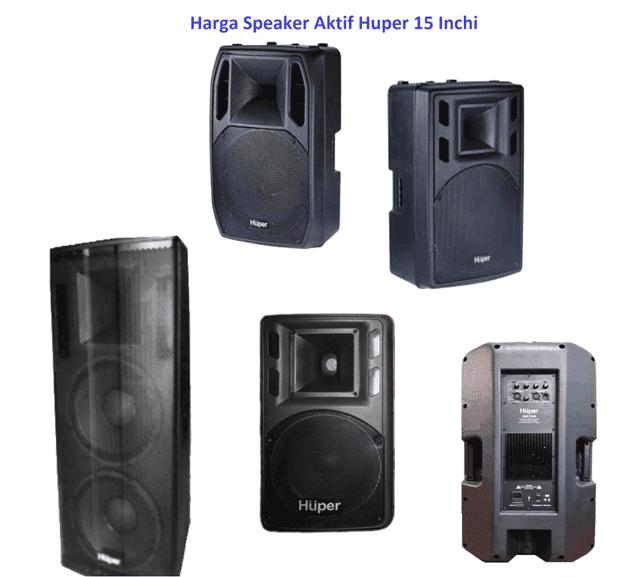 Harga Speaker Aktif Huper 15 inch