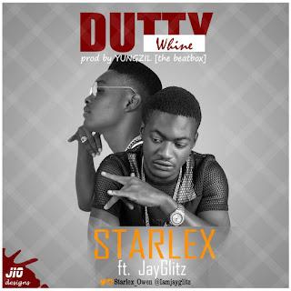 Music: Starlex Feat. Jayglitz - Dutty Whine