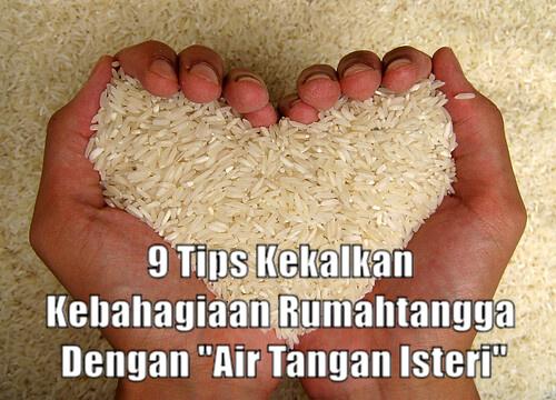 """9 Tips Kekalkan Kebahagiaan Rumahtangga Dengan """"Air Tangan Isteri"""""""