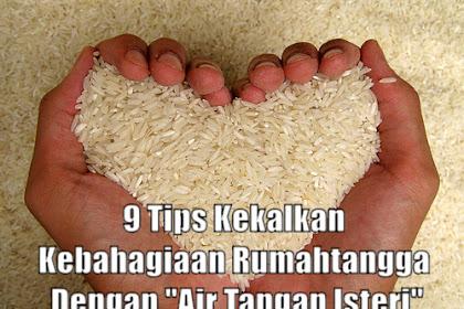 9 Tips Kekalkan Kebahagiaan Rumahtangga Dengan Air Tangan Isteri