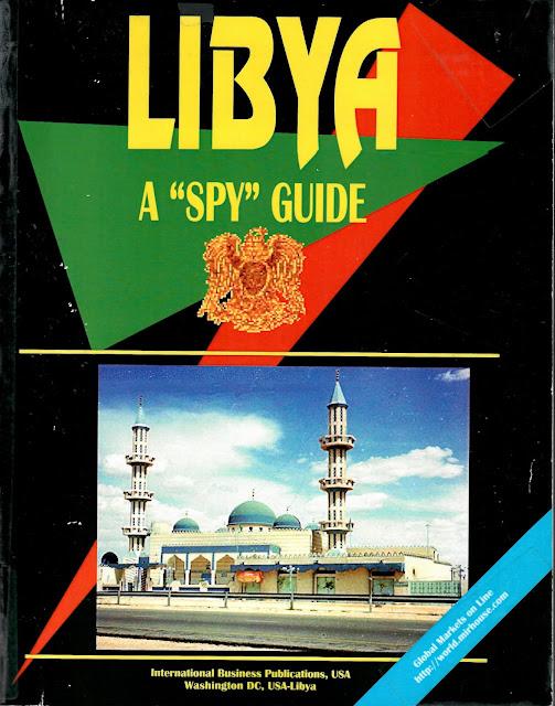 """Libya A """"Spy"""" Guide"""