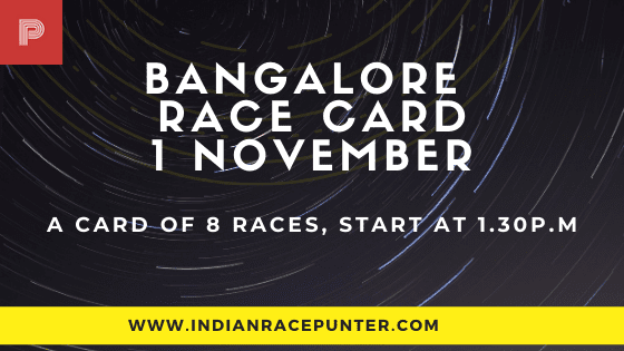Bangalore Race Card 1st November,
