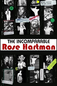 Watch The Incomparable Rose Hartman Online Free in HD