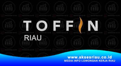 PT. Toffin Indonesia Pekanbaru