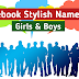 Fb Stylish Name For Girls & Boys [100% Unique Name]