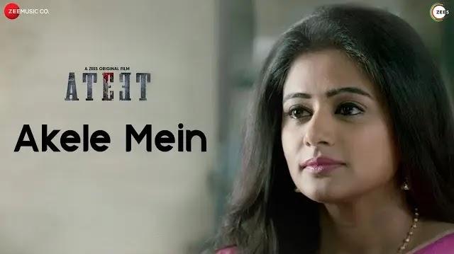Akele Mein Full Song Lyrics - Yaseer Desai  New Hindi Songs 2020