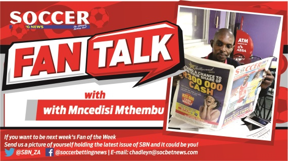Fan Talk with Mncedisi Mthembu