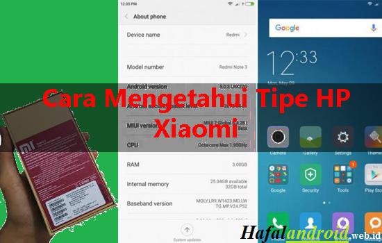 √ 2 Cara Mengetahui Tipe HP Xiaomi Akurat dan Gampang!