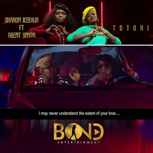 Sharon Ikekhua - 'Totori' Feat. Agent Synpa [+Official Music Video] || @ikekhuasharon @officialbonden1 @agentsnypa