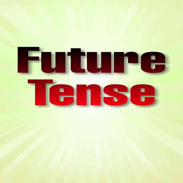 Future Tense | Tenses | English Grammar |