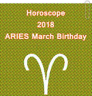ARIES March Birthday Horoscope 2018 Personality Forecast