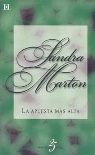 Sandra Marton - La Apuesta Más Alta