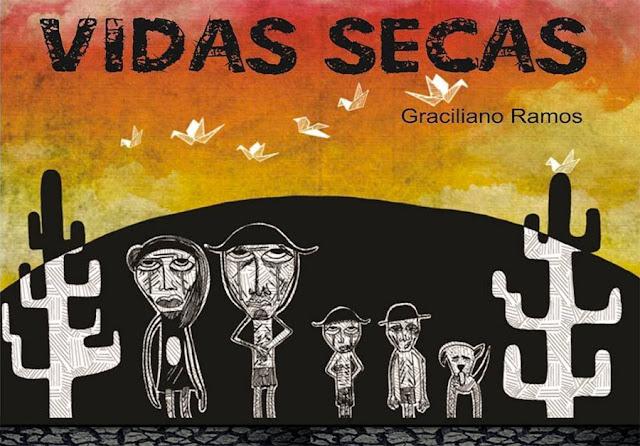 Vidas Secas Graciliano Ramos - Resumo do livro resenha