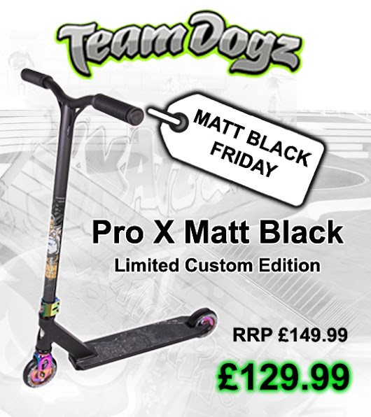 BLACK FRIDAY - Pro X Scooter Special Offer