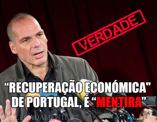 """Alegadamente: Imagem de Yanis Varoufakis – """"Recuperação económica"""" de Portugal é """"mentira""""!!!"""