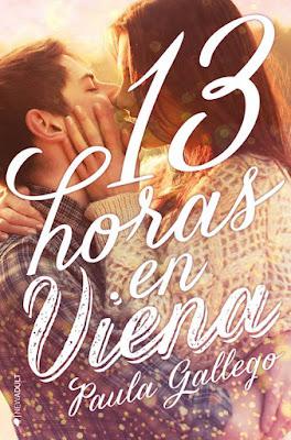 13 HORAS EN VIENA Paula Gallego   (Ediciones Kiwi - 27 Febrero 2017) PORTADA LIBRO