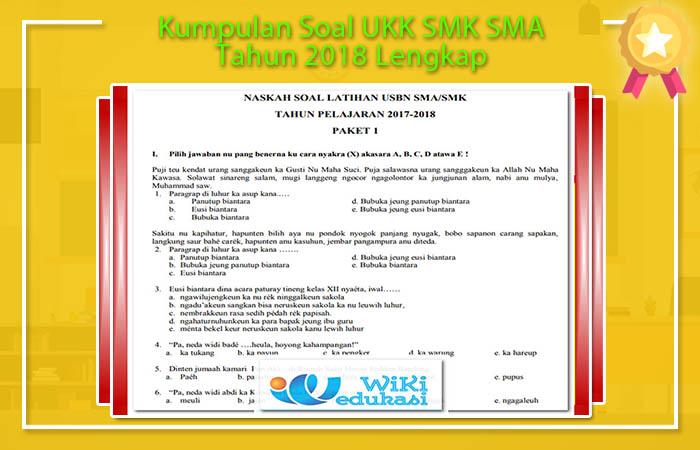 Kumpulan Soal UKK SMK SMA Tahun 2018 Lengkap
