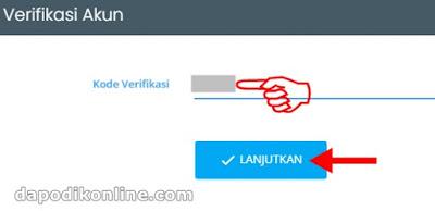 Masukkan kode verifikasi pengguna dapodik, kemudian klik lanjutkan