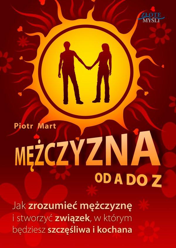 "Piotr Mart - ""Mężczyzna od A do Z"""