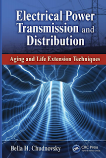 Electrical Power Transmission and Distribution Aging and Life Extension Techniques By Bella H. Chudnovsky