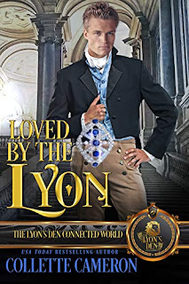 Loved by the Lyon - Historical romance book promotion by Collette Cameron