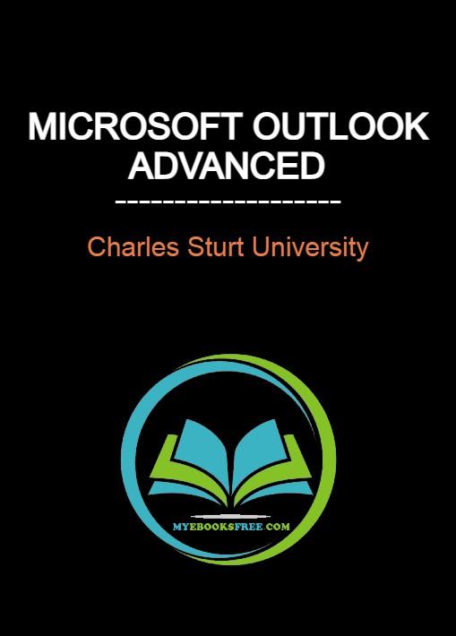 Microsoft Outlook Advanced By Charles Sturt University Pdf Tutorial