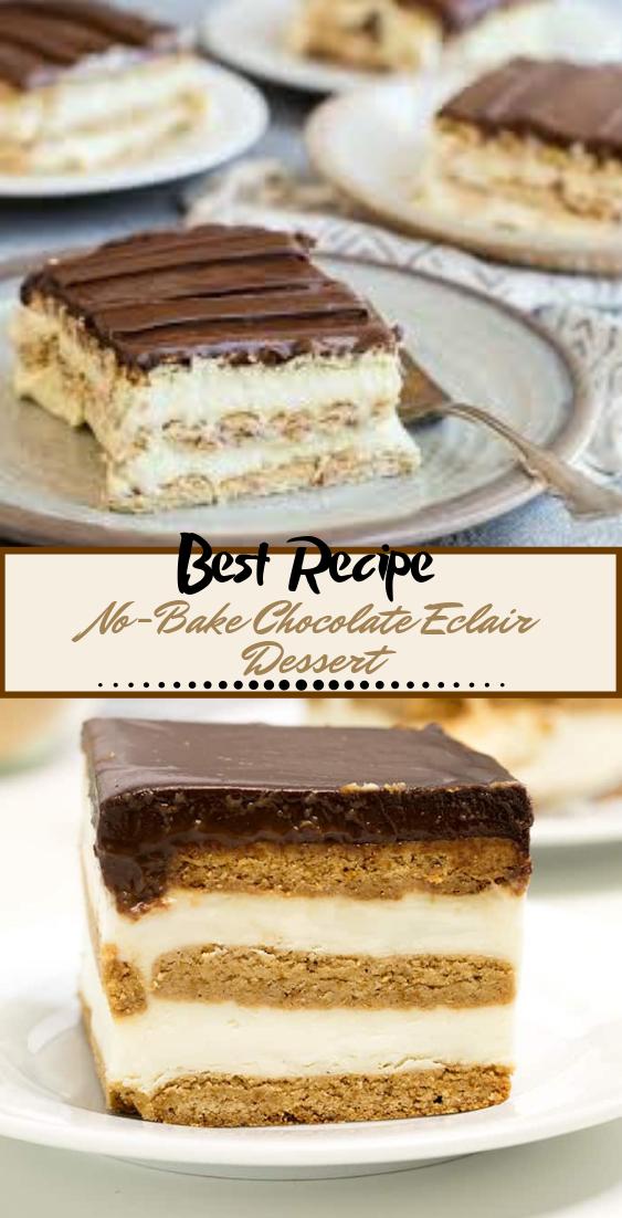 No-Bake Chocolate Eclair Dessert #desserts #cakerecipe #chocolate #fingerfood #easy