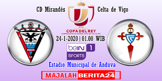 Prediksi Mirandes vs Celta Vigo — 24 Januari 2020