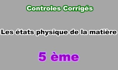 Controles Corrigés Etats Physique de la Matière 5eme en PDF