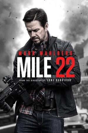 Mile 22 Full Movie In Dual Audio Download