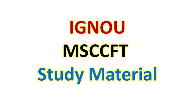IGNOU MSCCFT Study Material