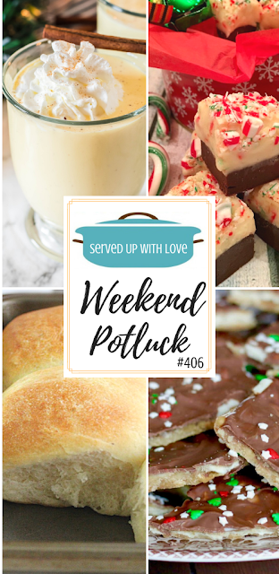 Weekend Potluck featured recipes include Amish Dinner Rolls, Crock Pot Pork Roast & Gravy, Candy Cane Fudge, Homemade Eggnog, Christmas Crack (Cracker Toffee), and so much more.