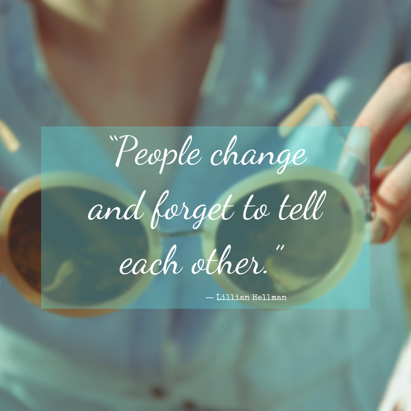 People change and forget to tell each other. #quotes