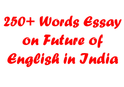 Future of English In India | Essay