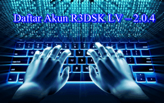 Cara Daftar Akun R3DSK LV-2.0.4