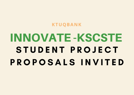 'INNOVATE' of KSCSTE | Student project proposals invited
