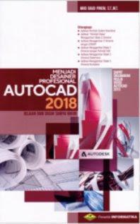MENJADI DESAINER PROFESIONAL AUTOCAD 2018