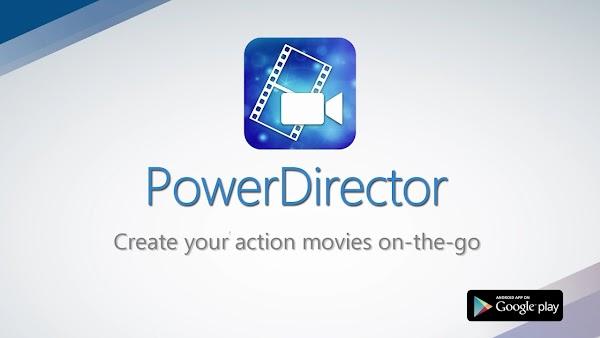 PowerDirector - Video Editor App, Best Video Maker 5.4.3 (Full Unlocked) | Premium