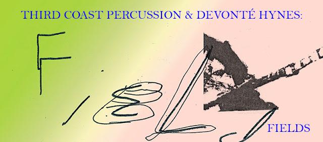 Third Coast Percussion & Devonte Hynes - Fields