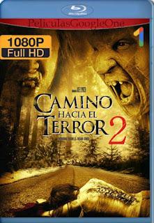 Camino Hacia El Terror 2: Final Mortal [2007] [1080p BRrip] [Latino-Inglés] [GoogleDrive] RafagaHD