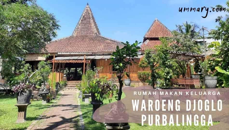 Rumah makan Waroeng Djoglo Purbalingga