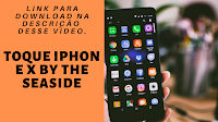 toque para celular iPhone X By The Seaside