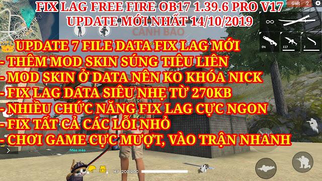FIX LAG FREE FIRE OB17 1.39.6 MỚI NHẤT - DATA FIX LAG KẾT HỢP MOD SKIN SÚNG TIỂU LIÊN, SÚNG TRƯỜNG