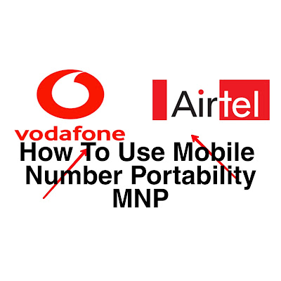 What is Mobile Number Portability?  How do we portability to mobile number.