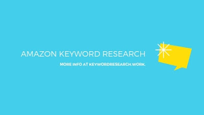 Amazon Keyword Research and Best-Ranking Tips and Tools 2019