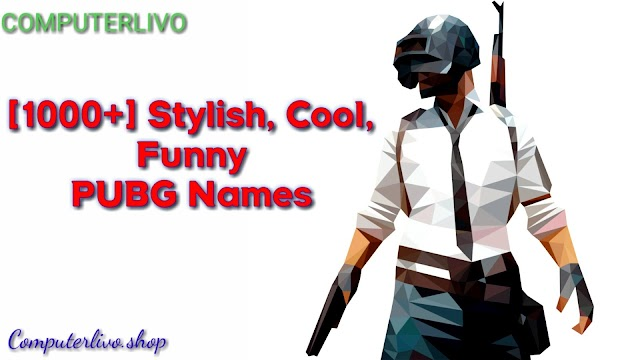 PUBG MOBILE के लिए BEST NAME 2019  [1000+] Stylish, Cool, Funny PUBG Names – Crew & Clan Names