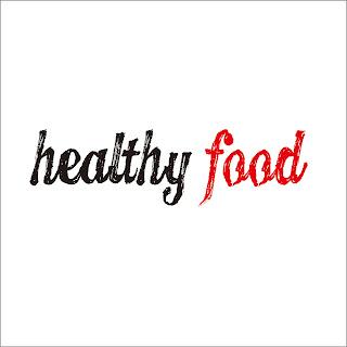 Kesehatan dan Healthy Food